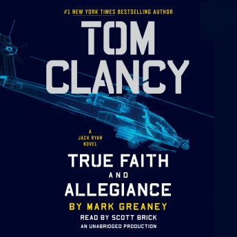 Tom Clancy True Faith and Allegiance, Mark Greaney