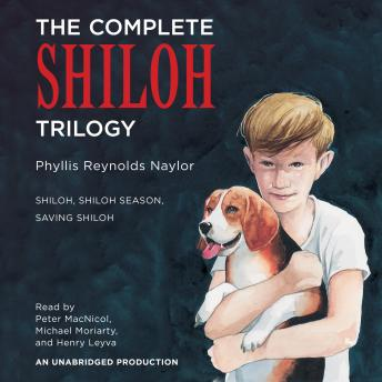 The Complete Shiloh Trilogy: Shiloh; Shiloh Season; Saving Shiloh