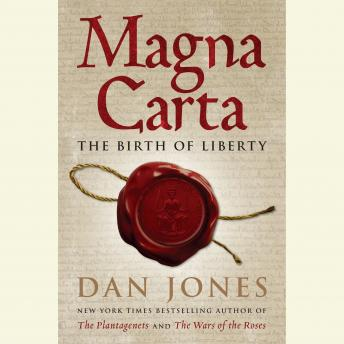 Download Magna Carta: The Birth of Liberty by Dan Jones