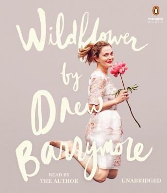 Wildflower, Drew Barrymore