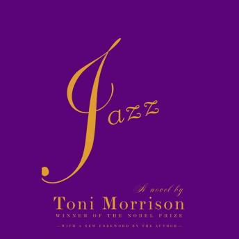 Jazz, Audio book by Toni Morrison
