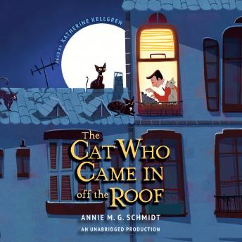 Cat Who Came In Off the Roof, Annie M. G. Schmidt