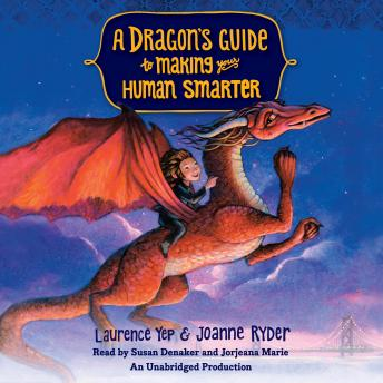 Dragon's Guide to Making Your Human Smarter, Joanne Ryder, Laurence Yep