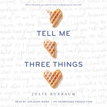 Tell Me Three Things, Julie Buxbaum