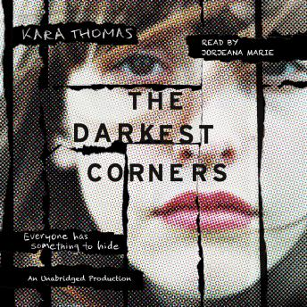 Darkest Corners, Kara Thomas