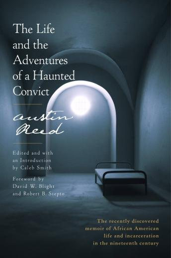 Life and the Adventures of a Haunted Convict, Austin Reed