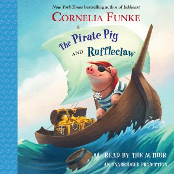 Pirate Pig and Ruffleclaw, Cornelia Funke