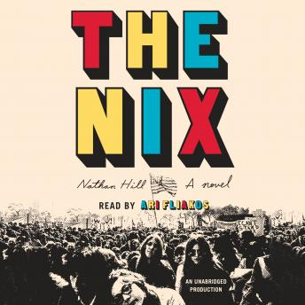 The Nix: A novel Audiobook Free Download Online