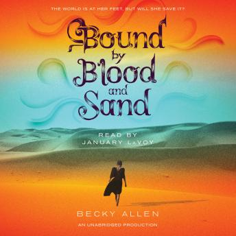 Bound by Blood and Sand, Becky Allen