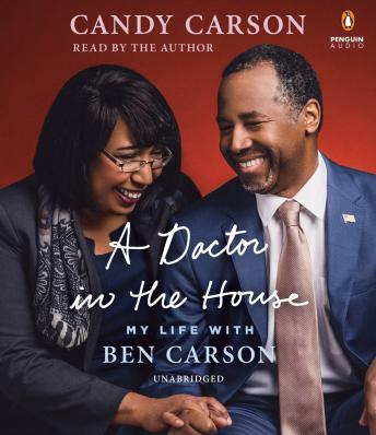 Doctor in the House: My Life with Ben Carson, Candy Carson