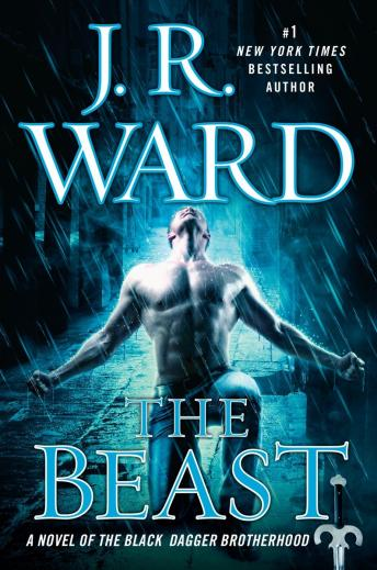 Beast: A Novel of the Black Dagger Brotherhood, J.R. Ward