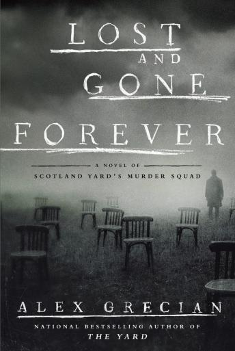 Lost and Gone Forever, Alex Grecian