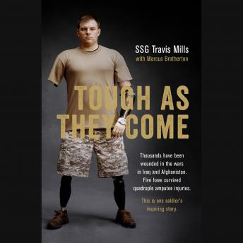 Tough As They Come, Travis Mills, Marcus Brotherton