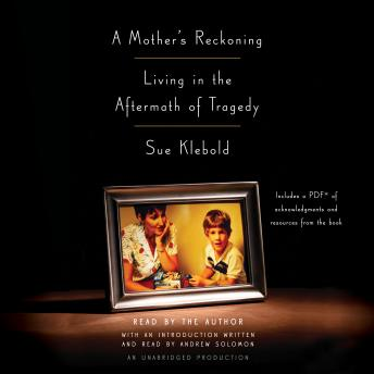 Download Mother's Reckoning: Living in the Aftermath of Tragedy by Sue Klebold
