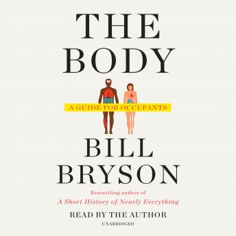 Download Body: A Guide for Occupants by Bill Bryson