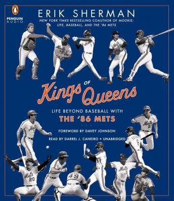 Kings of Queens: Life Beyond Baseball with '86 Mets, Erik Sherman