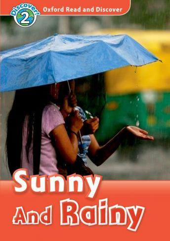 Sunny and Rainy