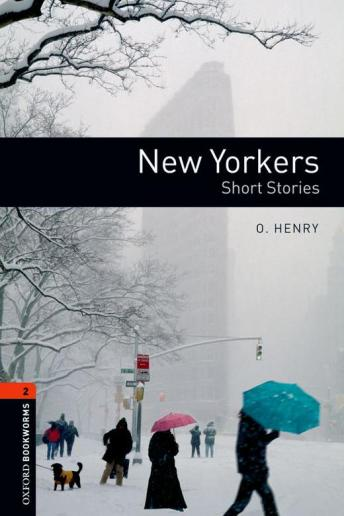 New Yorkers: Short Stories, O. Henry