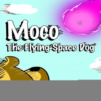 Moco the Flying Space Dog, Ben Stern