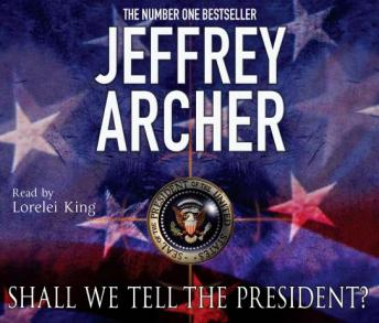 Download Shall We Tell the President? by Jeffrey Archer