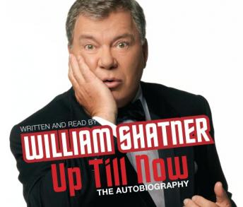 Download Up Till Now by William Shatner