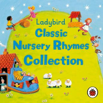 Ladybird: Classic Nursery Rhymes Collection, Gwyneth Herbert