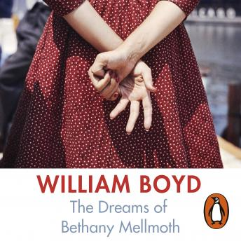 Dreams of Bethany Mellmoth, William Boyd