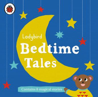 Ladybird Bedtime Tales, Various Authors