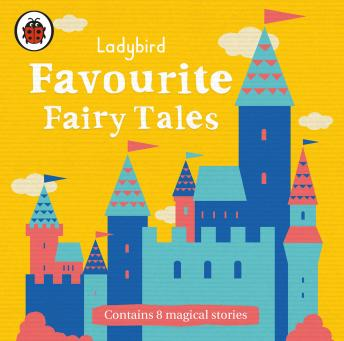 Ladybird Favourite Fairy Tales, Various Authors