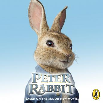 Peter Rabbit: Based on the Major New Movie, Beatrix Potter