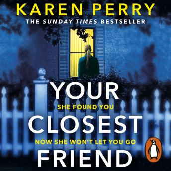 Download Your Closest Friend: The twisty shocking thriller by Karen Perry