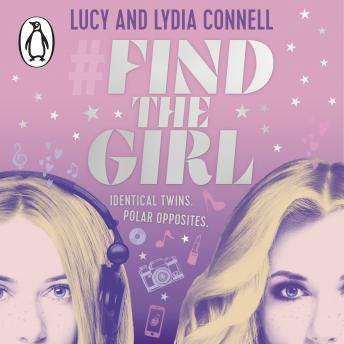 Find The Girl, Lydia Connell, Lucy Connell