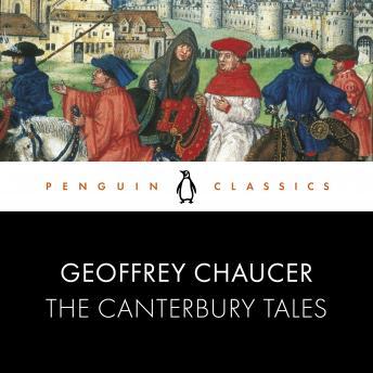 The Canterbury Tales: Penguin Classics