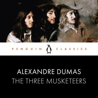 The Three Musketeers: Penguin Classics
