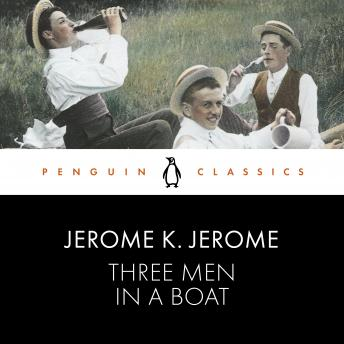 Download Three Men in a Boat: Penguin Classics by Jerome K. Jerome