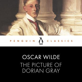 The Picture of Dorian Gray: Penguin Classics