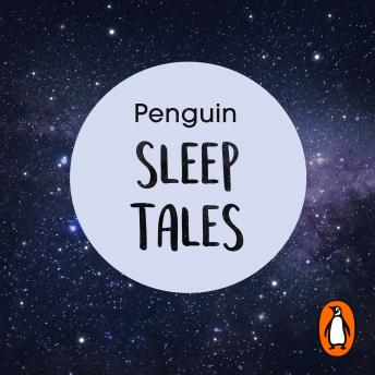 Penguin Sleep Tales: Ten stories to help you relax at night and encourage better sleep