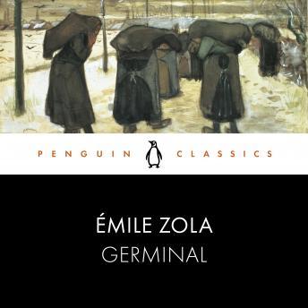 Germinal: Penguin Classics