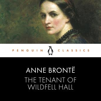 The Tenant of Wildfell Hall: Penguin Classics