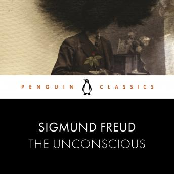 The Unconscious: Penguin Classics