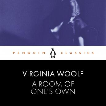Room of One's Own: Penguin Classics, Virginia Woolf