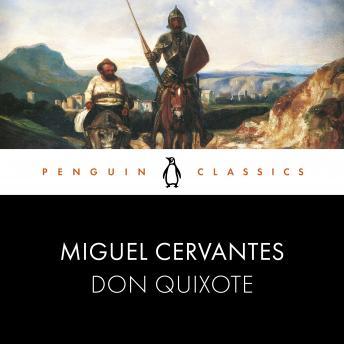 Don Quixote: Penguin Classics