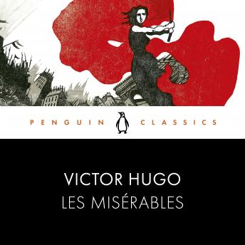 Les Misérables: Penguin Classics