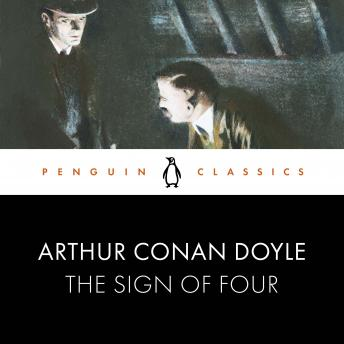 The Sign of Four: Penguin Classics
