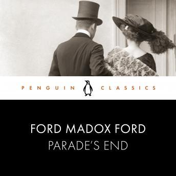 Parade's End: Penguin Classics