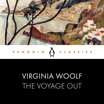 The Voyage Out: Penguin Classics