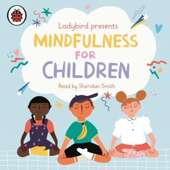 Ladybird Presents Mindfulness for Children