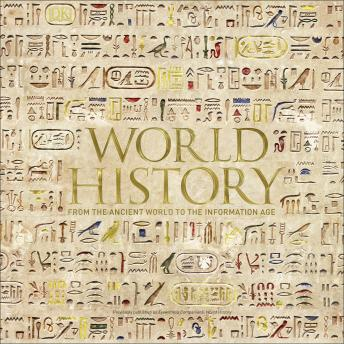 Download World History: From the Ancient World to the Information Age by Philip Parker