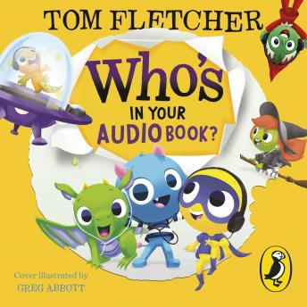 Who's In Your Audiobook?