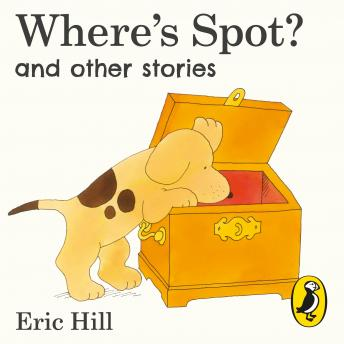 Where's Spot? and Other Stories